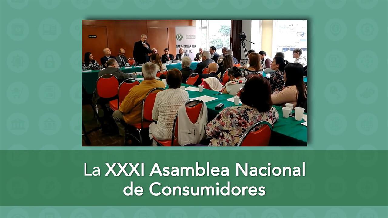 La XXXI Asamblea Nacional de Consumidores